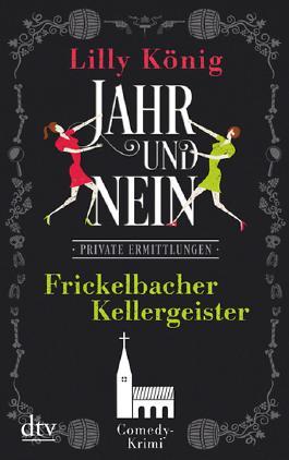 JAHR & NEIN - Frickelbacher Kellergeister