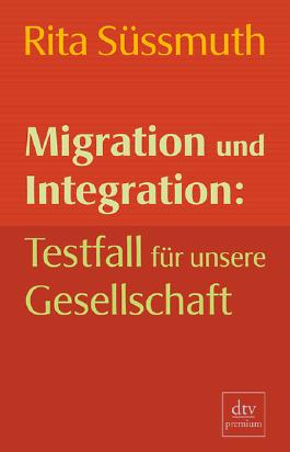 Migration und Integration: Testfall für unsere Gesellschaft