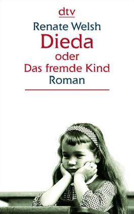 Dieda oder Das fremde Kind