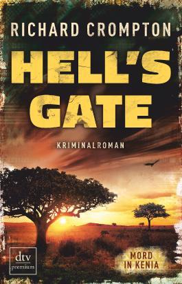 Hell's Gate - Mord in Kenia