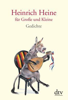 Heinrich Heine für Große und Kleine