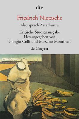 Sämtliche Werke in Einzelbänden. Kritische Studienausgabe / Also sprach Zarathustra I-IV