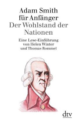 Adam Smith für Anfänger