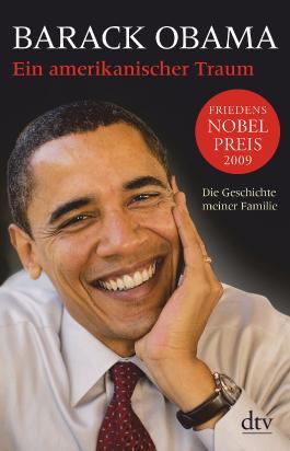 Ein Amerikanischer Traum Von Barack Obama Bei Lovelybooks Biografie