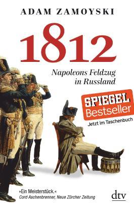1812 - Napoleons Feldzug in Russland