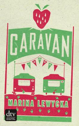 Caravan: Roman (dtv Unterhaltung)
