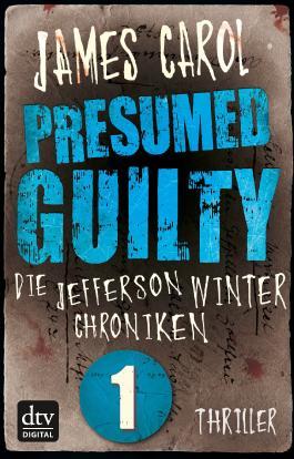 Die Jefferson-Winter-Chroniken 1 - Presumed Guilty