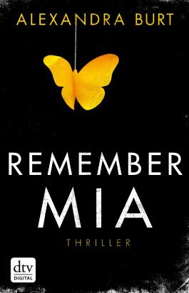 http://www.dtv.de/buecher/remember_mia_thriller_26101.html