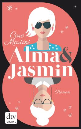 Alma & Jasmin: Roman