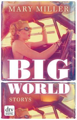 Big World: Storys