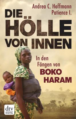 Die Hölle von innen: In den Fängen von Boko Haram