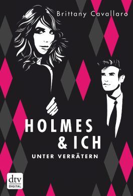 Holmes und ich – Unter Verrätern