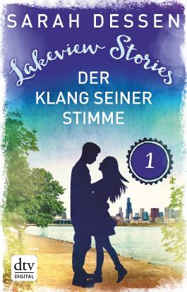 Lakeview Stories 1 - Der Klang seiner Stimme: Roman (German Edition)