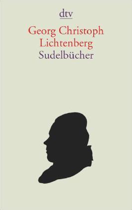 Sudelbücher I. Sudelbücher II. Materialhefte und Tagebücher. Register zu den Sudelbüchern