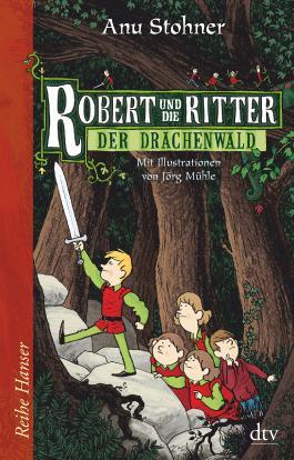 Robert und die Ritter II Der Drachenwald