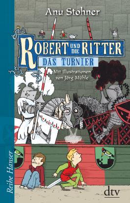 Robert und die Ritter IV Das Turnier