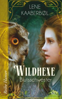 Wildhexe - Blutsschwester
