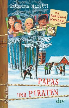 Die Karlsson-Kinder: Papas und Piraten