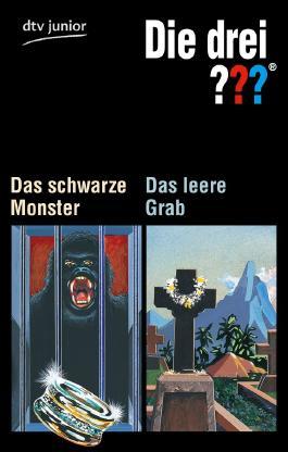 Die drei ??? - Das schwarze Monster /Die drei ??? - Das leere Grab
