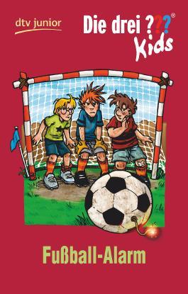 Die drei ??? Kids 26 - Fußball-Alarm