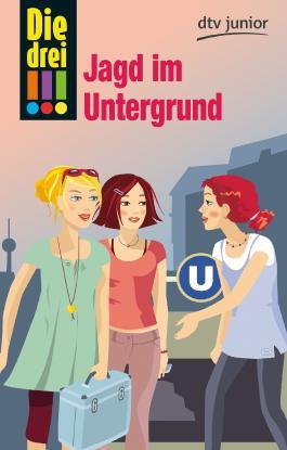 Die drei !!! Jagd im Untergrund