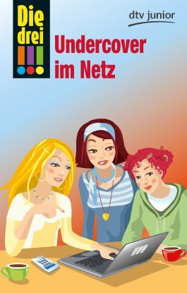 Die drei !!! - Undercover im Netz