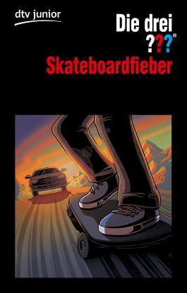 Die drei ??? - Skateboardfieber