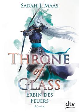 Throne of Glass - Erbin des Feuers