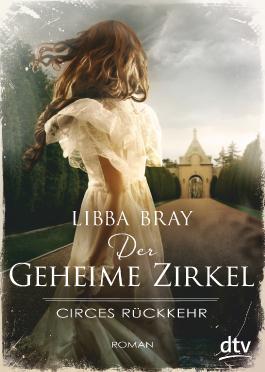 Der geheime Zirkel II Circes Rückkehr