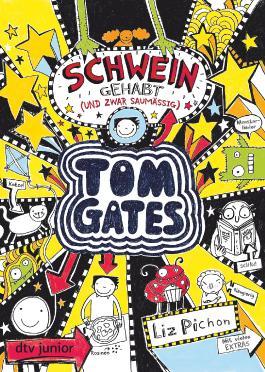 Tom Gates, Bd. 7: Schwein gehabt (und zwar saumäßig)