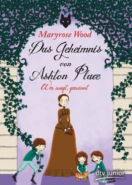 Das Geheimnis von Ashton Place 4 - Wer wagt, gewinnt