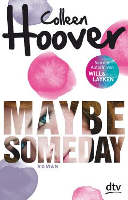 http://ilys-buecherblog.blogspot.de/2016/07/rezension-maybe-someday-von-colleen.html