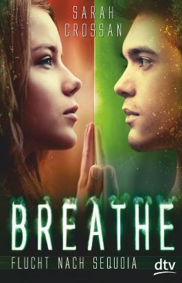 Breathe - Flucht nach Sequoia