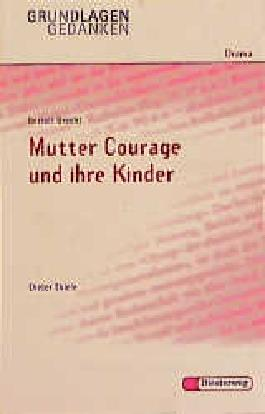 Bertolt Brecht: Mutter Courage und ihre Kinder