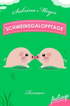 Schweinsgalopptage