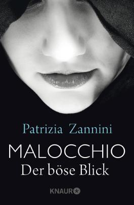 Malocchio -Der böse Blick