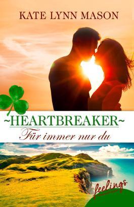 Heartbreaker – Für immer nur du