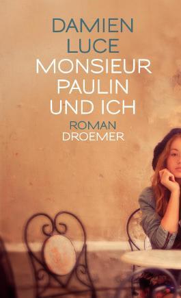 Monsieur Paulin und ich