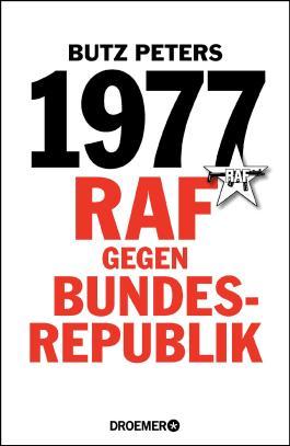 1977 - RAF gegen Bundesrepublik