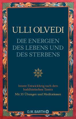 Die Energien des Lebens und des Sterbens