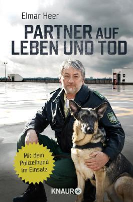 Partner auf Leben und Tod: Mit dem Polizeihund im Einsatz