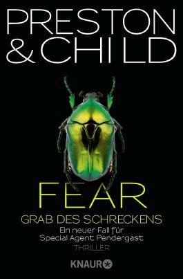 Fear - Grab des Schreckens: Ein neuer Fall für Special Agent Pendergast (Droemer)