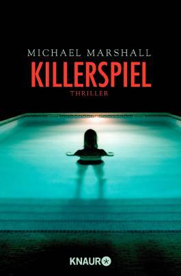 Killerspiel: Thriller
