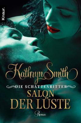 Die Schattenritter - Salon der Lüste