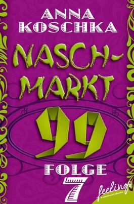 Naschmarkt 99 - Folge 7: Ein Päckchen voll Glück
