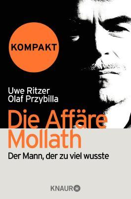 Die Affäre Mollath - kompakt: Der Mann, der zu viel wusste