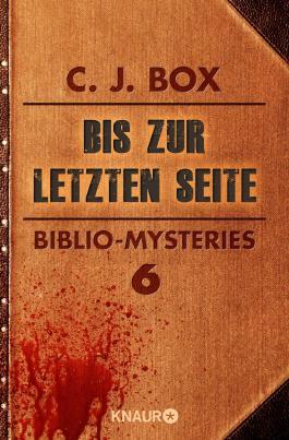 Bis zur letzten Seite: Biblio-Mysteries 6 (KNAUR eRIGINALS)