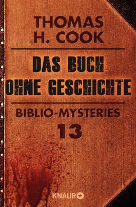 Das Buch ohne Geschichte: Biblio-Mysteries 13 (KNAUR eRIGINALS)
