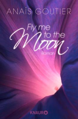 Fly Me to the Moon - In seinem Bann