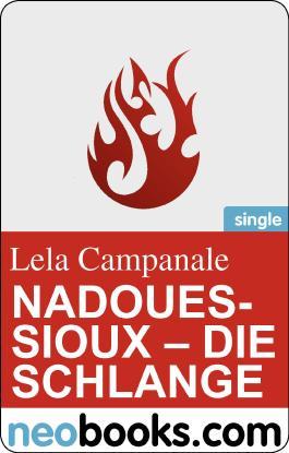 Neobooks - NadouesSioux: die Schlange: Eine Tattoogeschichte